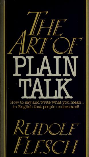 Cover of: The Art of Plain Talk   Rudolf Flesch