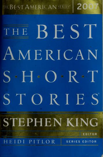 Best American Short Stories 2007 by Stephen King