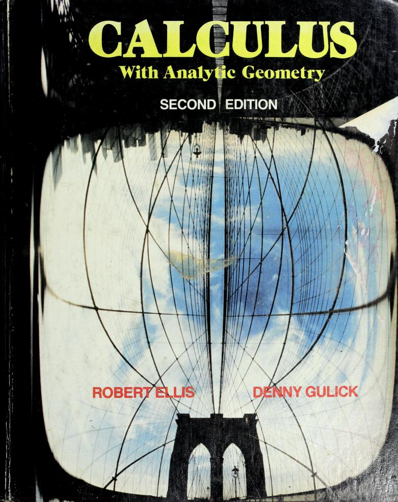 Calculus with analytic geometry by Robert Ellis