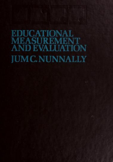 Educational measurement and evaluation by Jum C. Nunnally