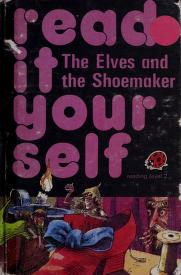 Cover of: The Elves and the Shoemaker (Read It Yourself) | Fran Hunia