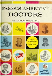 Cover of: Famous American doctors | L. Edmond Leipold