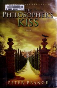 Cover of: The philosopher's kiss   Peter Prange