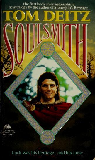 Cover of: Soulsmith | Tom Deitz