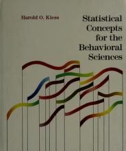 Cover of: Statistical concepts for the behavioral sciences | Harold O. Kiess