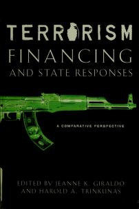 Cover of: Terrorism financing and state responses | edited by Jeanne K. Giraldo and Harold A. Trinkunas.