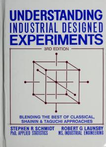 Cover of: Understanding industrial designed experiments | Stephen R. Schmidt