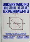 Cover of: Understanding industrial designed experiments