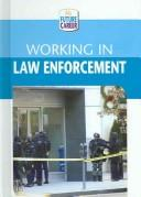 Working In Law Enforcement (My Future Career) by