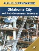 Oklahoma City And Antigovernment Terrorism (Terrorism in Today's World) by David Downing