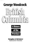 Image for British Columbia: A History of the Province