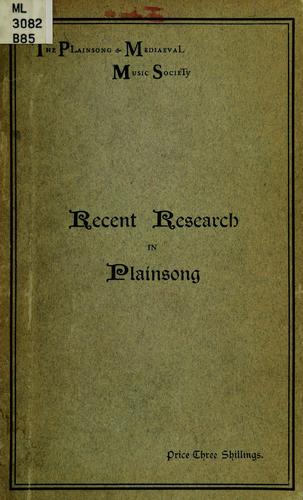 Recent research in plainsong by H. B. Briggs
