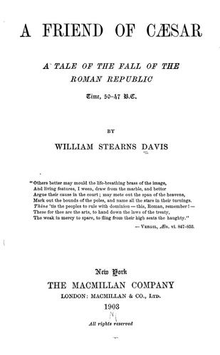 A friend of Caesar by William Stearns Davis