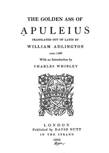 The golden ass of Apuleins by Apuleius