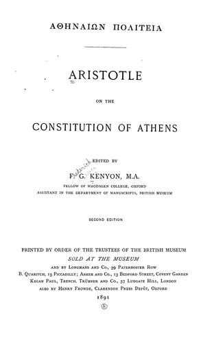 'Athēnaíōn politeía [romanized form] Aristotle on the constitution of Athens by Aristotle