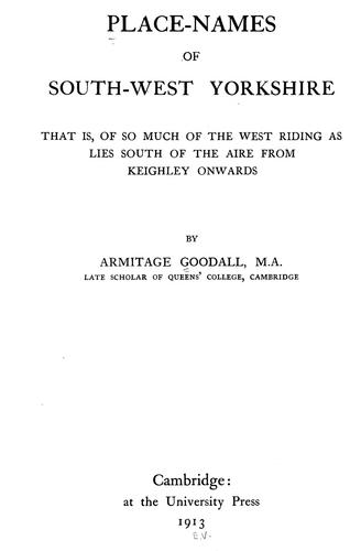 Place-names of South-west Yorkshire by Armitage Goodall