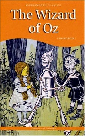 Wizard of Oz (Wordsworth Collection) (Wordsworth Collection) by L. Frank Baum