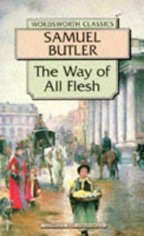Way of All Flesh (Wordsworth Collection) by Samuel Butler