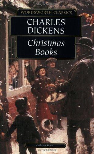 Christmas Books (Wordsworth Classics) (Wordsworth Classics)