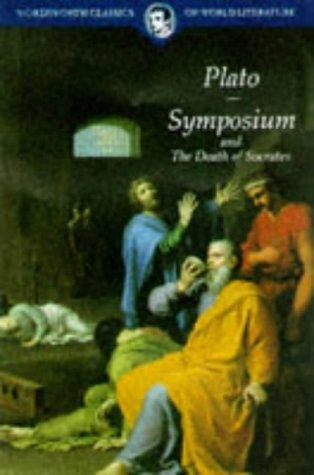 Symposium & Death of Socrates (Classics of World Literature) (Classics of World Literature) by Plato
