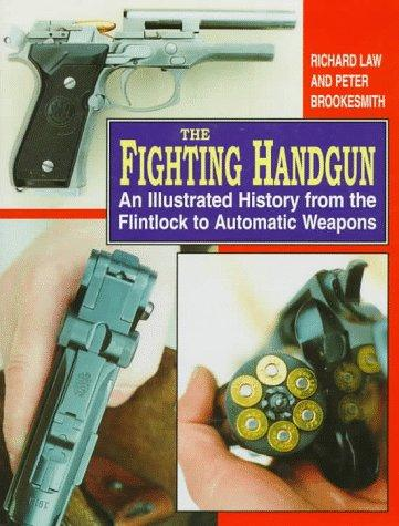 The fighting handgun by Richard Law