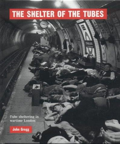 The Shelter of the Tubes by John Gregg