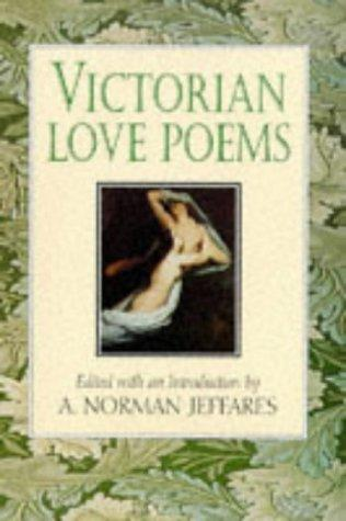 Victorian Love Poems by A. Norman Jeffares