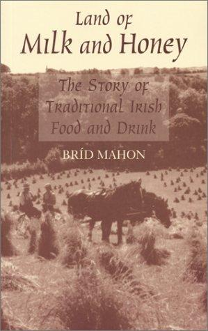 Land of milk and honey by Bríd Mahon