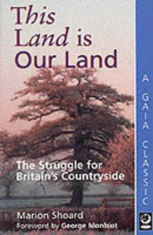 This Land Is Our Land by Marion Shoard