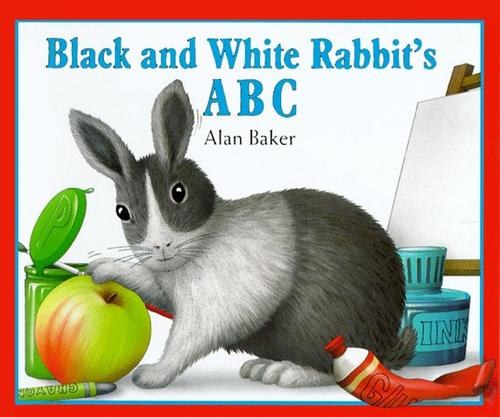 Black and White Rabbit's ABC by Baker, Alan