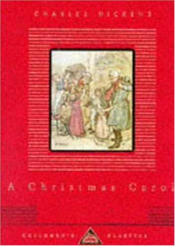 A Christmas Carol (Everyman's Library Children's Classics) by Charles Dickens