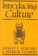 Introducing culture by Ernest Lester Schusky