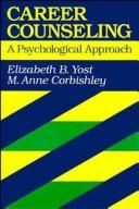 Career counseling by Elizabeth B. Yost