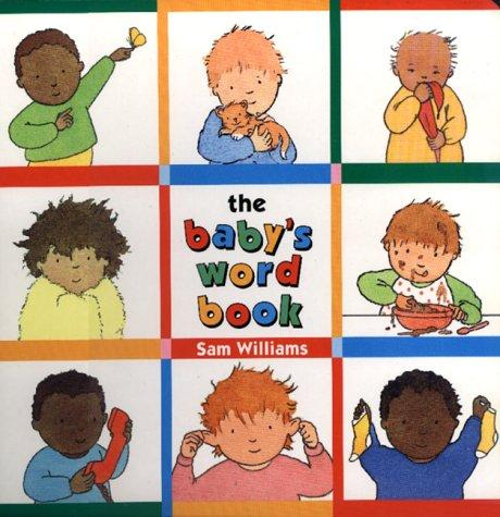 The baby's word book by Williams, Sam