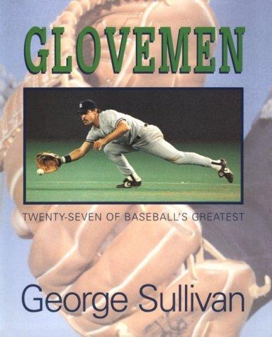Glovemen by Sullivan, George