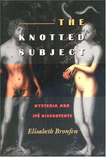 The knotted subject by Bronfen, Elisabeth.