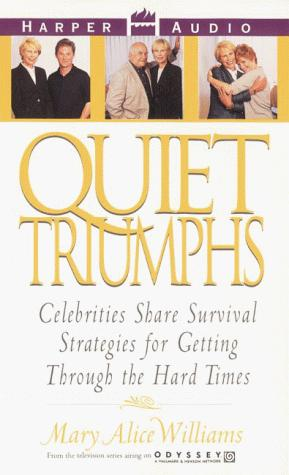 Quiet Triumphs