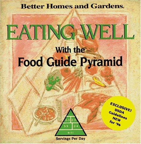 Eating well with the food guide pyramid by Kristi M. Thomas, Diane Quagliani