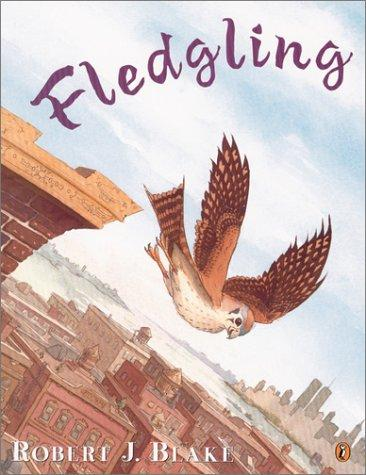 Fledgling by Robert J. Blake