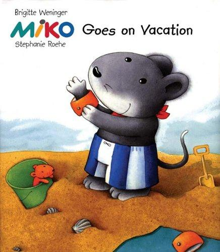 Miko goes on vacation by Brigitte Weninger