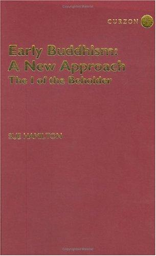 Early Buddhism - A New Approach by Sue Hamilton