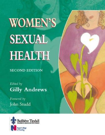 Women's Sexual Health by Gilly Andrews