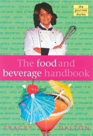 The Food and Beverage Handbook by Tracey Dalton