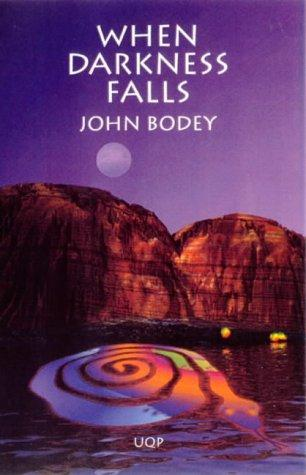 When darkness falls by John Bodey