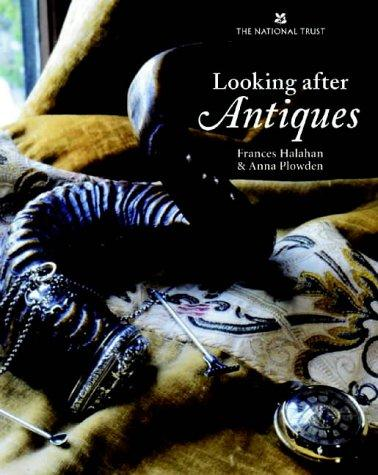 Looking After Antiques