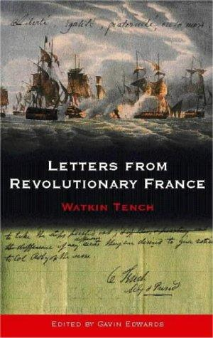 Letters from revolutionary France by Watkin Tench