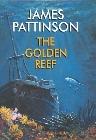 The Golden Reef James Pattinson