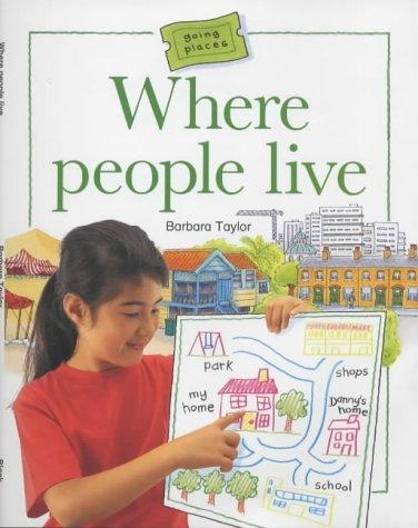Where People Live (Going Places) by Barbara Taylor