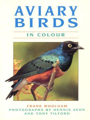 Aviary birds in colour by Dennis Avon